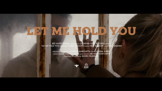 Nick Wilson 'Let Me Hold You' by Bjorn Franklin