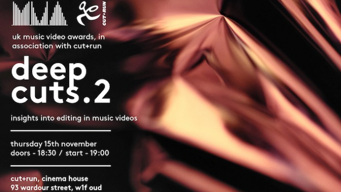 Deep Cuts 2 - UKMVAs' and Cut+Run's editing workshop returns on November 15th