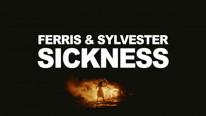 Ferris & Sylvester 'Sickness' by Sam Parish-Rookes