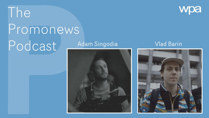 The Promonews Podcast - new episode with Vlad Barin & Adam Singodia out now!