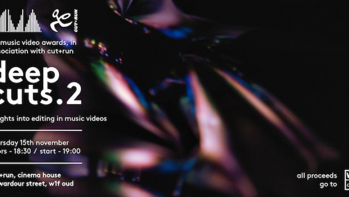Deep Cuts 2 - UKMVAs' and Cut+Run's editing workshop returns on November 15th