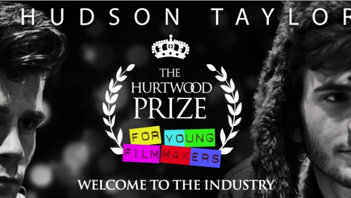 Hurtwood Prize for Young Filmmakers 2013 - to make a video for Hudson Taylor