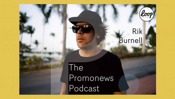 The Promonews Podcast - new episode with Rik Burnell out now!