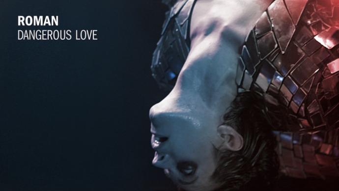 Roman 'Dangerous Love' by Federico Urdaneta