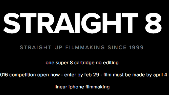 Super 8mm competition straight 8 is back - entry deadline is Feb 29th