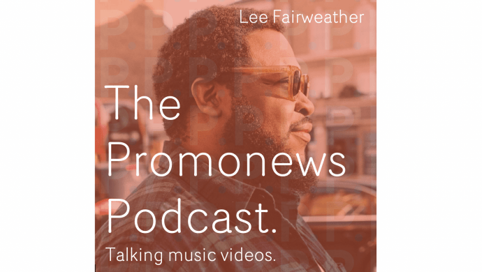 The Promonews Podcast debuts today - talking music videos with COMPULSORY's Lee Fairweather in first episode