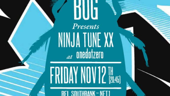 BUG Ninja Tune XX special at onedotzero