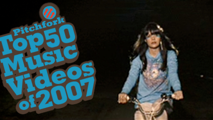 Pitchfork's Top 50 Videos of 2007