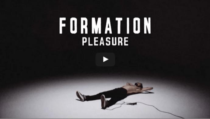 Formation 'Pleasure' by Jackson Ducasse and Matt Ritson