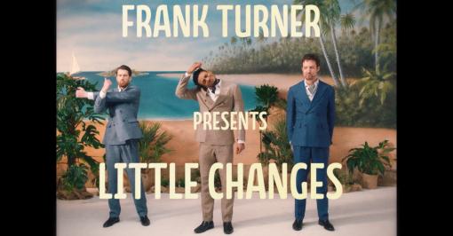 Frank Turner 'Little Changes' by Glenn Paton