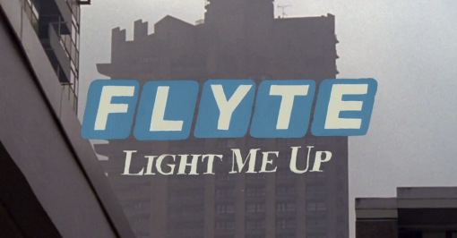 Flyte 'Light Me Up' by Ryan Goodman
