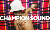 Benny Page ft Assassin 'Champion Sound' by Daisy Dickinson