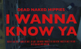 Dead Naked Hippies 'I Wanna Know Ya' by James Arden