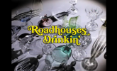 Roadhouses 'Drinkin'' by Leilani Croucher