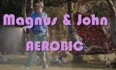 Magnus & John 'Aerobic' by Ben Andrews