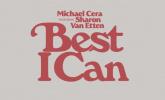 Michael Cera ft Sharon Van Etten 'Best I Can' by Dan & Antonio