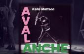 Kalle Mattson 'Avalanche' by Philip Sportel