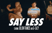 Dillon Francis ft. G-Eazy 'Say Less' by Tomás Whitmore