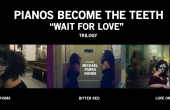 Pianos Become The Teeth 'Wait For Love' trilogy by Michael Parks Randa